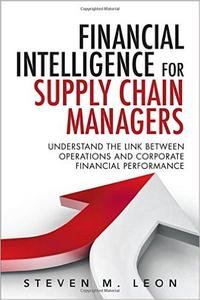 Financial Intelligence for Supply Chain Managers (Repost)