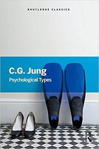 Psychological Types (Routledge Classics)