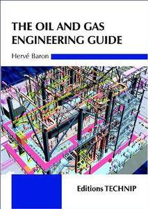 The oil & gas engineering guide