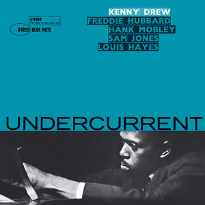 Kenny Drew - Undercurrent (1961/2014) [Official Digital Download 24bit/192kHz]
