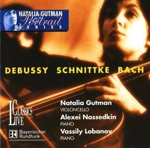Natalia Gutman - Portrait Series Vol. II: Debussy, Schnittke, Bach (2000)