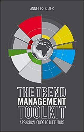 The Trend Management Toolkit: A Practical Guide to the Future
