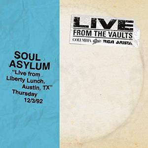 Soul Asylum - Live from Liberty Lunch, Austin, TX, December 3, 1992 (2018) [Official Digital Download 24/192]