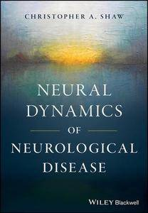 Neural Dynamics of Neurological Disease