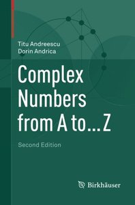 Complex Numbers from A to ... Z, 2nd edition (repost)