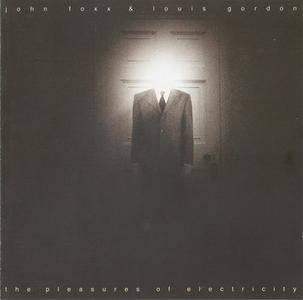 John Foxx & Louis Gordon - The Pleasures Of Electricity (2001)