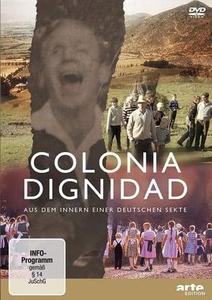 Colonia Dignidad - Aus dem Innern einer deutschen Sekte S01E01