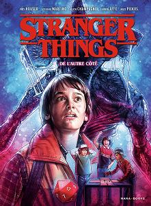 Stranger Things - Tome 1 - De L'autre Côté