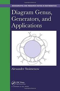 Diagram Genus, Generators, and Applications (Repost)