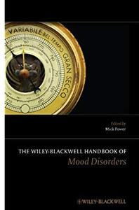 The Wiley-Blackwell Handbook of Mood Disorders (2nd edition)