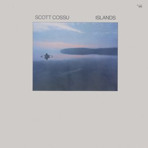 Scott Cossu - Islands (1984) Windham Hill Records/WH-1033 - US 1st Pressing - LP/FLAC In 24bit/96kHz