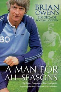 A Man For All Seasons: Brian Owen's Six-Decade Football Odyssey