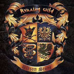 Running Wild - Blazon Stone (Expanded Version Remaster) (2017)