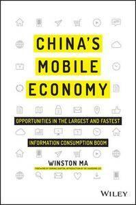 China's Mobile Economy: Opportunities in the Largest and Fastest Information Consumption Boom (repost)