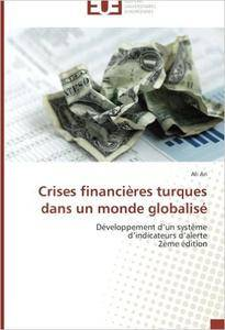Crises financières turques dans un monde globalisé: Développement d'un système d'indicateurs d'alerte 2ème édition