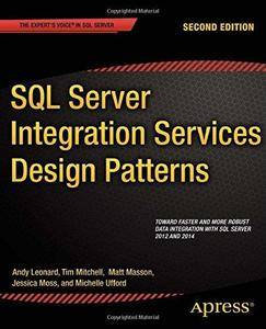 SQL Server Integration Services Design Patterns, 2nd edition (Repost)