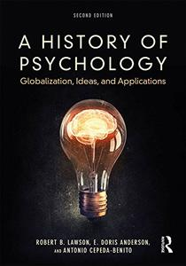 A History of Psychology: Globalization, Ideas, and Applications, 2nd Edition