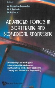 Advanced Topics In Scattering And Biomedical Engineering