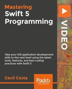 Mastering Swift 5 Programming