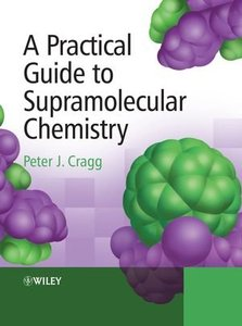 A Practical Guide to Supramolecular Chemistry (repost)