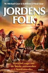 «Jordens folk» by W. Michael Gear,Kathleen O'Neal Gear