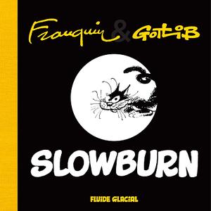 Slowburn (Gotlib & Franquin) (2019)