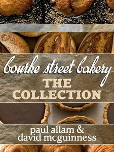 Bourke Street Bakery: The Ultimate Baking Companion (repost)