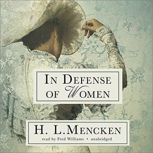 In Defense of Women [Audiobook]
