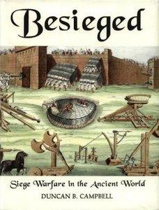Besieged: Siege Warfare in the Ancient World (Repost)