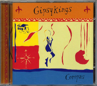 Gipsy Kings - Compas (1997) [Re-Up]