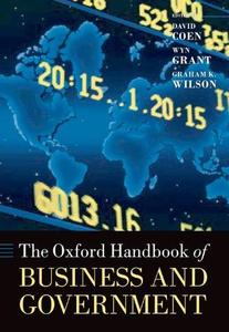 The Oxford Handbook of Business and Government (Oxford Handbooks in Business & Management)
