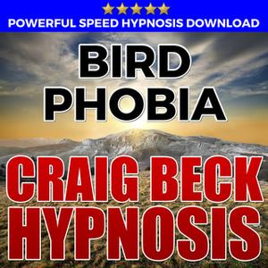 «Bird Phobia - Hypnosis Downloads» by Craig Beck