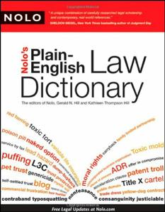 Nolo's Plain-English Law Dictionary (repost)