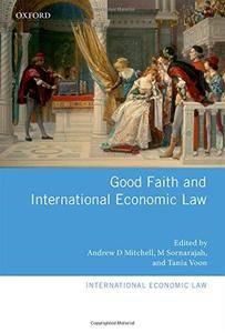 Good Faith and International Economic Law
