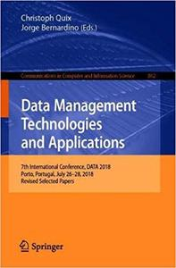 Data Management Technologies and Applications: 7th International Conference, DATA 2018, Porto, Portugal, July 26–28, 201