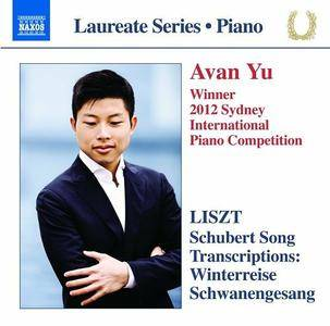 Avan Yu - Liszt: Schubert Song Transcriptions (2016)