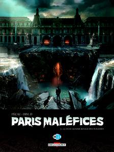 Paris Maléfices - Tome 3 - Le Petit homme rouge des Tuileries