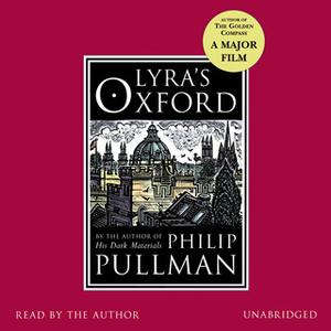 «Lyra's Oxford» by Philip Pullman