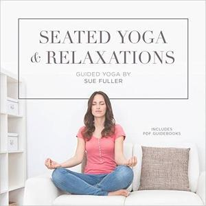 Seated Yoga and Relaxations [Audiobook]