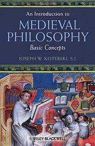 An Introduction to Medieval Philosophy (Repost)