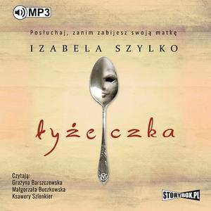 «Łyżeczka» by Izabela Szylko