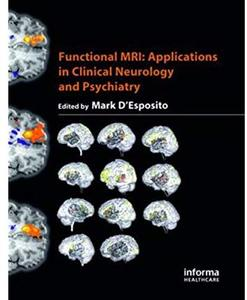Functional MRI Applications in Clinical Neurology and Psychiatry