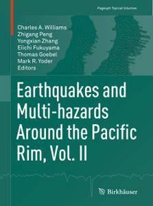 Earthquakes and Multi-hazards Around the Pacific Rim, Vol. II (Repost)