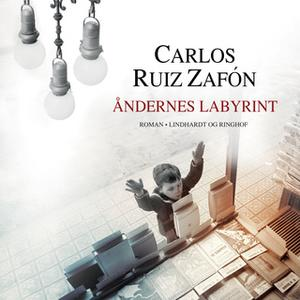 «Åndernes labyrint» by Carlos Ruiz Zafon