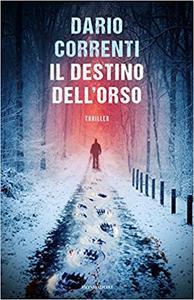 Dario Correnti - Il destino dell'orso