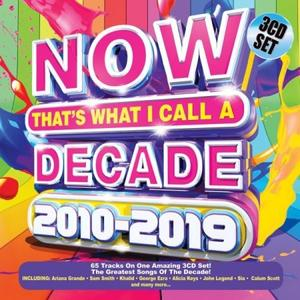 VA – Now That's What I Call a Decade 2010-2019 (3CD, 2019)