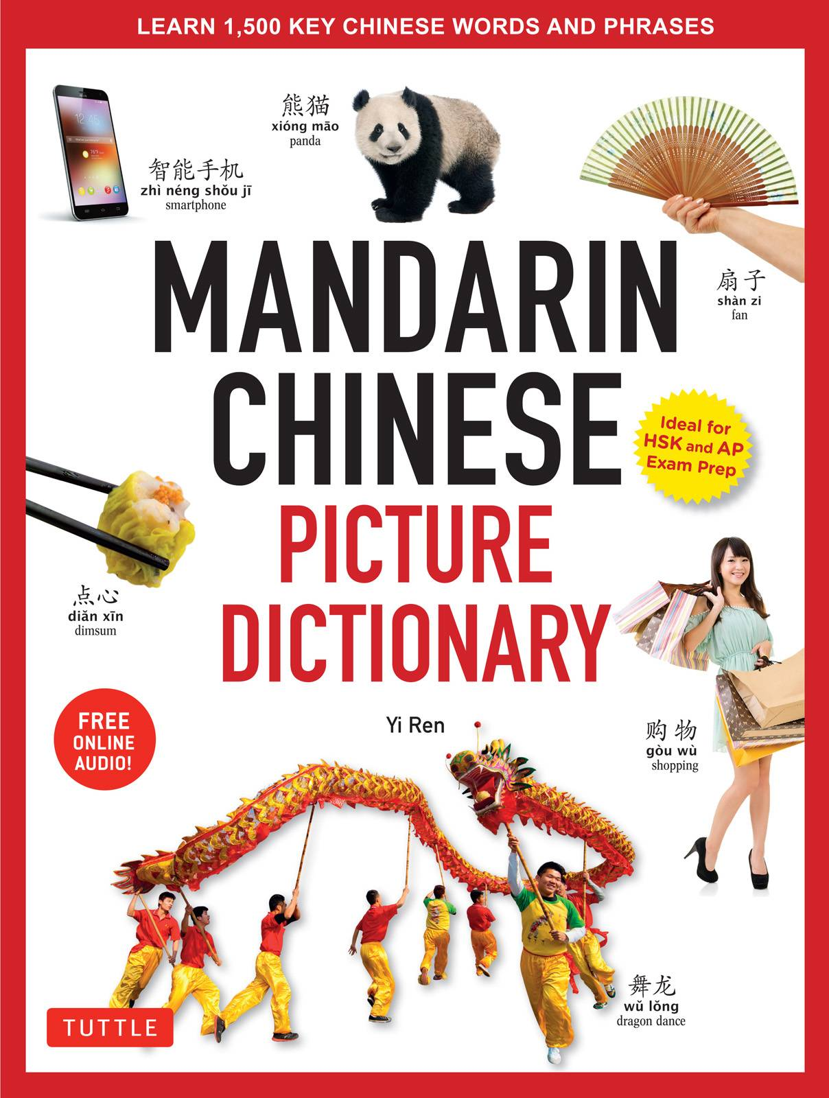 Mandarin Chinese Picture Dictionary: Learn 1000 Key Chinese Words and Phrases