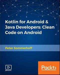 Kotlin for Android & Java Developers - Clean Code on Android