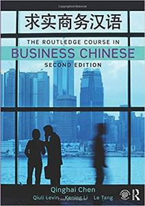 The Routledge Course in Business Chinese Ed 2