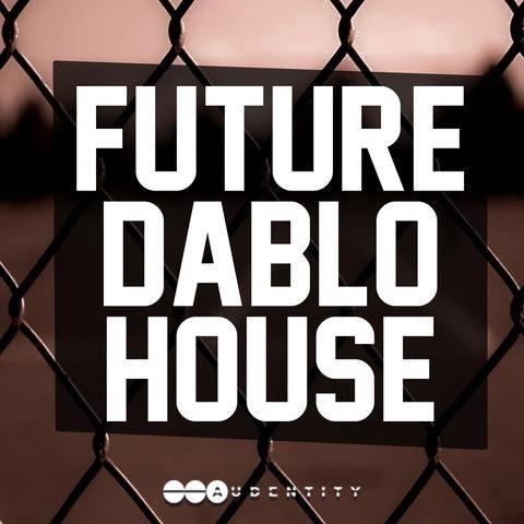 Audentity Records Future Diablo House WAV MiDi  SYLENTH1 MASSiVE